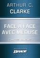 Couverture Face à face avec méduse Editions Bragelonne (Brage) 2014