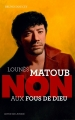 Couverture Lounès Matoub : Non aux fous de dieu Editions Actes Sud (Junior) 2018