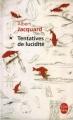 Couverture Tentatives de lucidité Editions Le Livre de Poche 2004