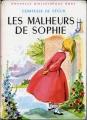 Couverture Les malheurs de Sophie Editions Hachette (Bibliothèque rose) 1960