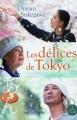 Couverture Les délices de Tokyo Editions A vue d'oeil (18-19) 2016