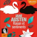 Couverture Raison et Sentiments / Le Coeur et la Raison / Raison & Sentiments Editions Audiolib 2017