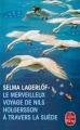 Couverture Le merveilleux voyage de Nils Holgersson à travers la Suède Editions Le Livre de Poche 1991