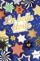 Couverture L'étoile, tome 1 : La belle étoile Editions Nathan 2018