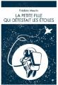 Couverture La petite fille qui détestait les étoiles Editions Librinova 2017