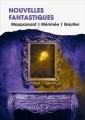 Couverture Nouvelles fantastiques Editions France Loisirs 2017