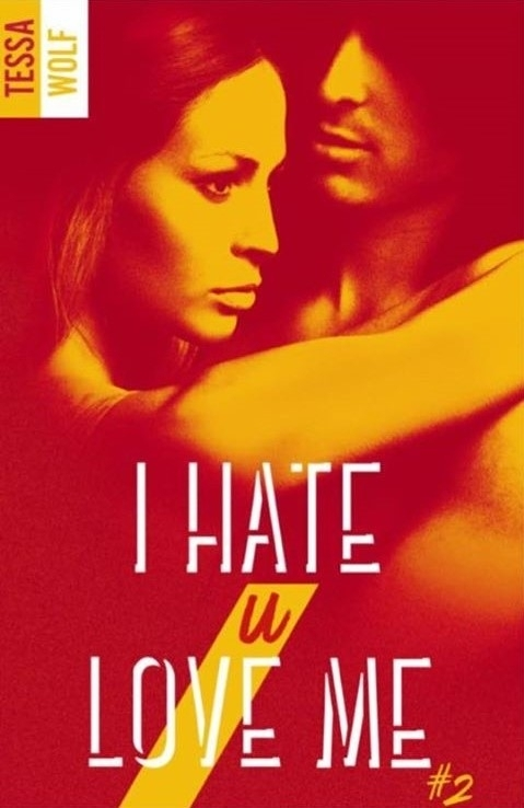 Couverture I hate U love me, tome 2
