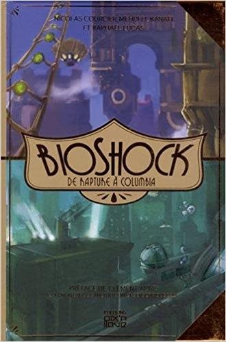 Couverture Bioshock : De Rapture à Columbia