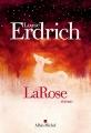 Couverture LaRose Editions Albin Michel (Terres d'Amérique) 2018