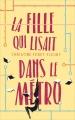 Couverture La fille qui lisait dans le métro Editions France Loisirs 2018