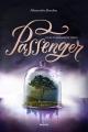 Couverture Passenger, tome 2 : Les voyageurs du temps Editions Milan 2018