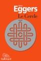 Couverture Le cercle Editions Gallimard  (Du monde entier) 2016
