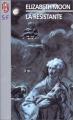 Couverture La résistante Editions J'ai Lu (Science-fiction) 1999