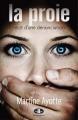 Couverture La proie : Récit d'une dénonciation Editions JCL (Victime) 2008