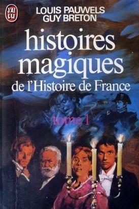 Couverture Histoires magiques de l'Histoire de France, tome 1