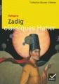 Couverture Zadig / Zadig ou la destinée Editions Hatier (Classiques - Oeuvres & thèmes) 2004