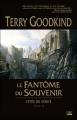 Couverture L'épée de vérité, tome 10 : Le fantôme du souvenir Editions Bragelonne 2010