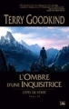 Couverture L'épée de vérité, tome 11 : L'ombre d'une inquisitrice Editions Bragelonne 2011