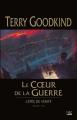 Couverture L'épée de vérité, tome 15 : Le coeur de la guerre Editions Bragelonne 2015