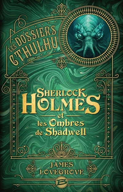 Couverture Les dossiers Cthulhu : Sherlock Holmes et les ombres de Shadwell