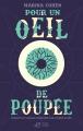 Couverture Pour un oeil de poupée Editions Thierry Magnier 2018