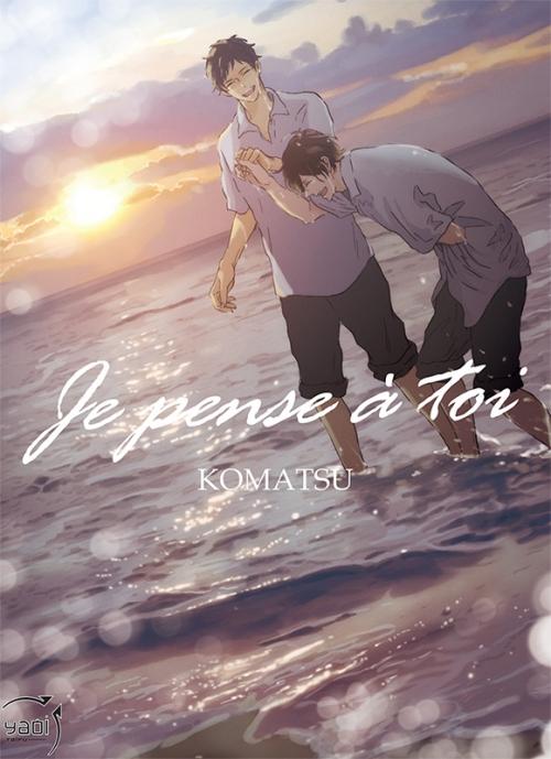 Je pense à toi de Komatsu