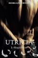 Couverture Utricia / Forbidden Love, tome 1 : Magnifique / Love Me Editions Reines-Beaux 2016