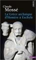 Couverture La Grèce archaïque d'Homère à Eschyle Editions Points (Histoire) 2018