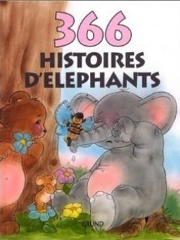 Couverture 366 histoires d'éléphants