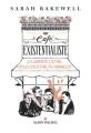 Couverture Au café existentialiste : La liberté, l'être et le cocktail à l'abricot Editions Albin Michel 2018