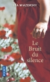 Couverture Le bruit du silence Editions Pocket 2018