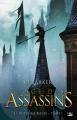 Couverture Le royaume blessé, tome 1 : L'âge des assassins Editions Bragelonne 2018