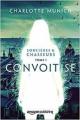 Couverture Sorcières & chasseurs, tome 1 : Convoitise Editions Amazon 2018