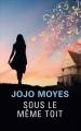 Couverture Sous le même toit Editions France Loisirs 2017
