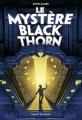 Couverture Le mystère Blackthorn, tome 1 Editions Bayard (Jeunesse) 2016