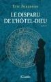 Couverture Le disparu de l'Hôtel-Dieu Editions JC Lattès 2018