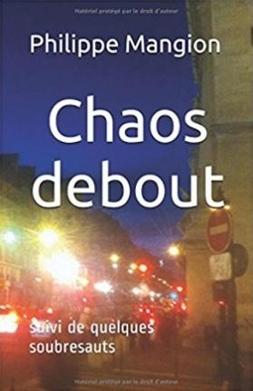 Couverture Chaos debout suivi de quelques soubresauts