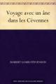 Couverture Voyage avec un âne dans les Cévennes Editions Ebooks libres et gratuits 2011