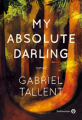 Couverture My absolute darling Editions Gallmeister 2018