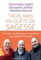 Couverture Trois amis en quête de sagesse Editions L'Iconoclaste 2015