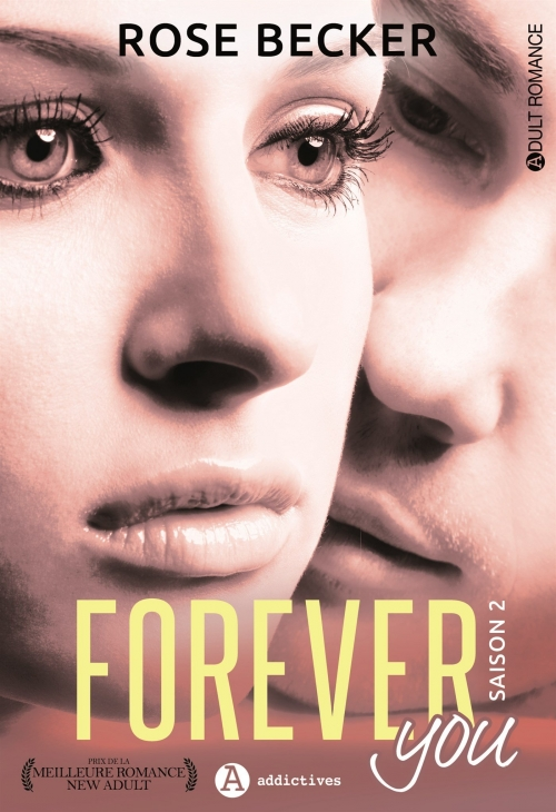 Couverture Forever you, intégrale, tome 2