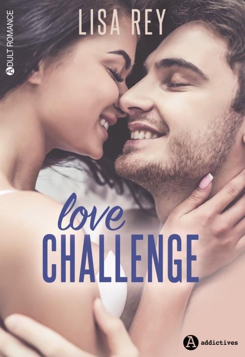 Couverture Love challenge, intégrale