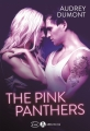 Couverture The pink panthers, tome 1 Editions Addictives (Luv) 2018