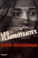 Couverture Les flamboyantes Editions Fayard 2018