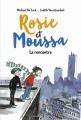 Couverture Rosie et Moussa, tome 1 : La rencontre Editions Bayard (Jeunesse) 2018