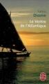 Couverture Le Ventre de l'Atlantique Editions Le Livre de Poche 2012