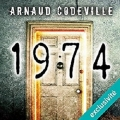 Couverture 1974 Editions Audible studios 2017
