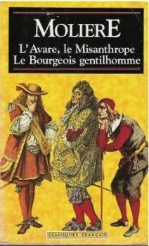 Couverture L'Avare, Le Misanthrope, Le Bourgeois gentilhomme