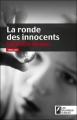 Couverture La Ronde des innocents Editions Les Nouveaux auteurs 2010