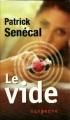 Couverture Le vide Editions Québec Loisirs (Suspense) 2007